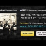 "(Free DL) Little Brother style Soul Hip Hop Beat – ""Why You Wanna"" (prod. by @TCustomz)"