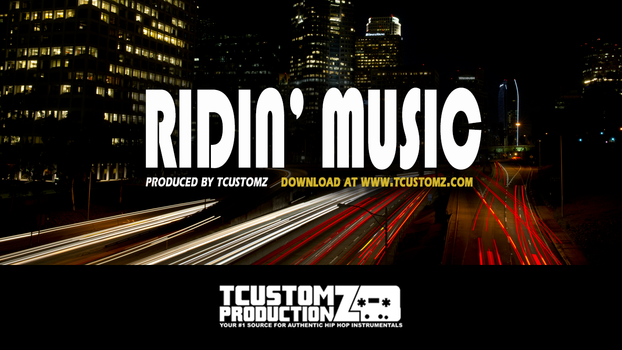 HIP HOP R&B INSTRUMENTAL - 'Ridin' Music' (Download)